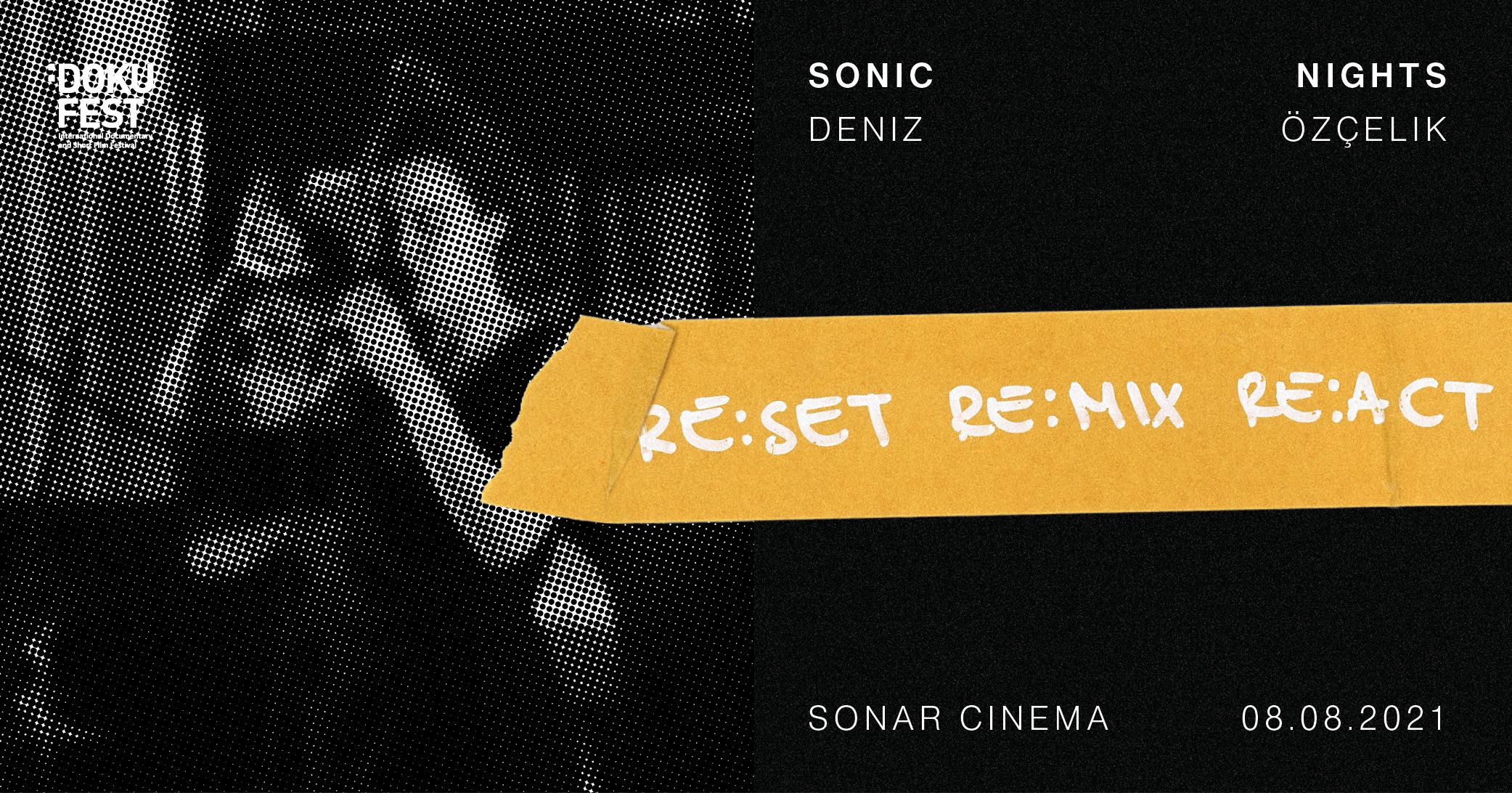 DENIZ ÖZÇELIK PERFORMS @SONIC NIGHTS