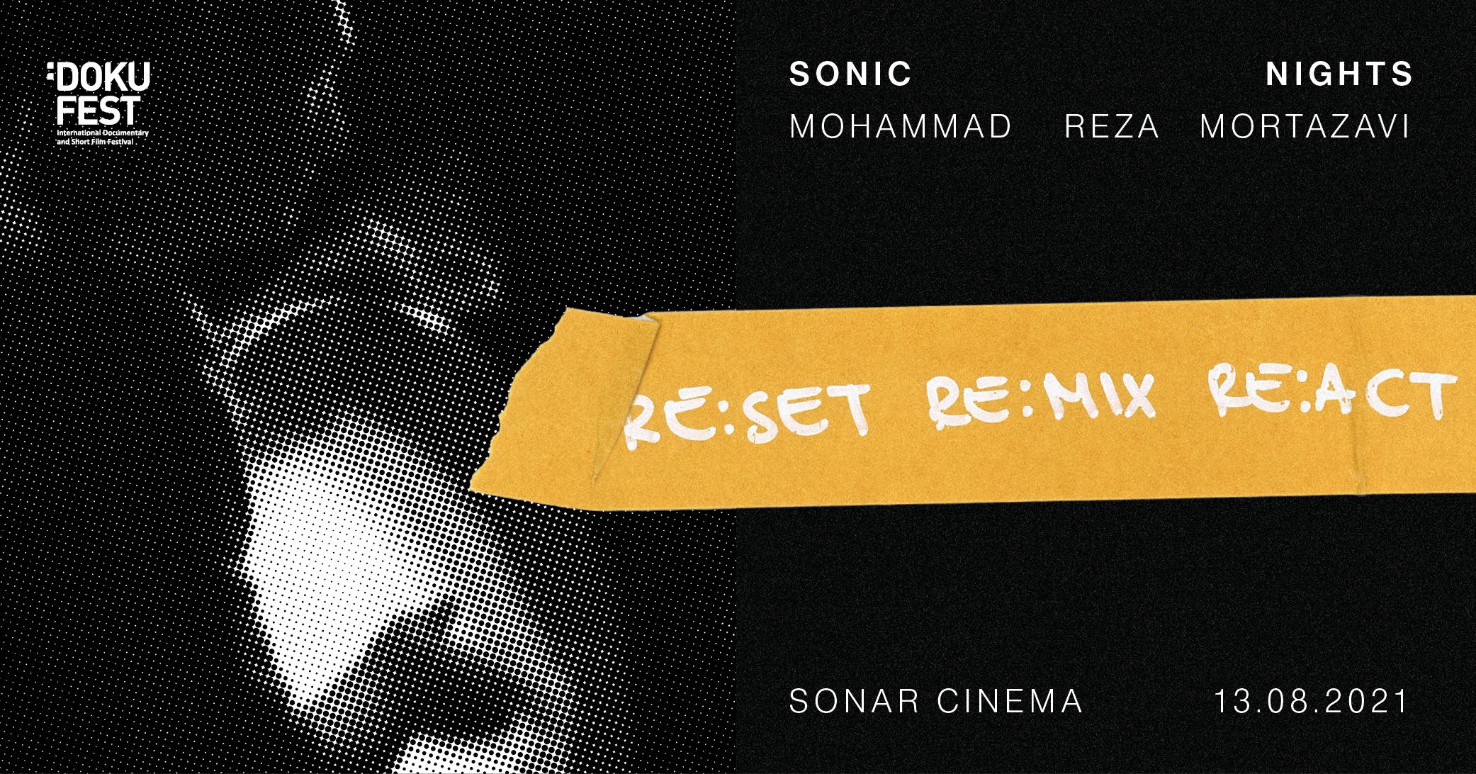 MOHAMMAD REZA MORTAZAVI @SONIC NIGHTS