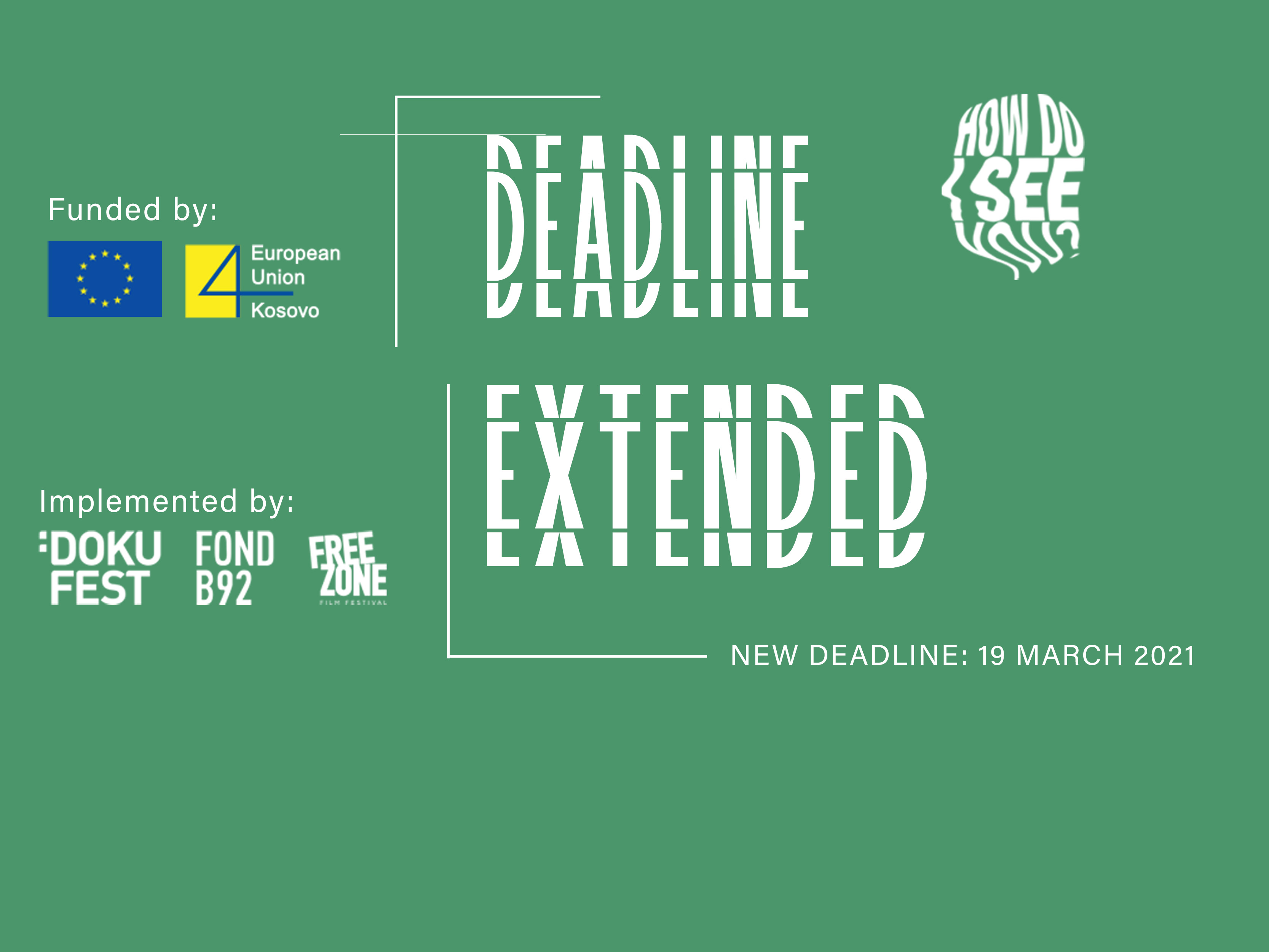 """DEADLINE EXTENDED: CALL FOR APPLICATIONS: """"HOW DO I SEE YOU?"""""""
