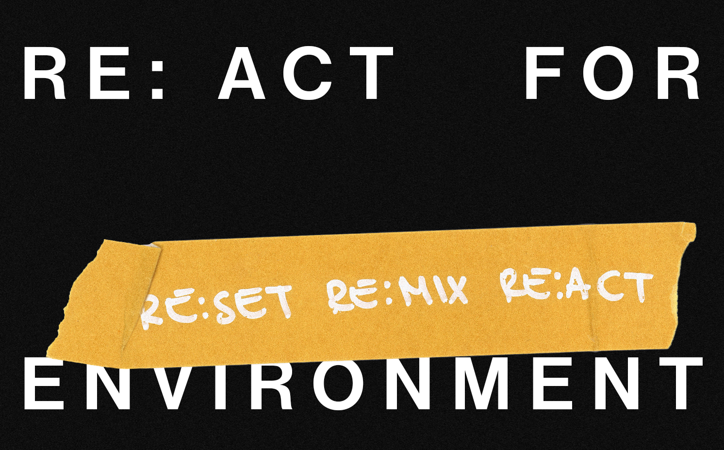 RE: ACT FOR ENVIRONMENT