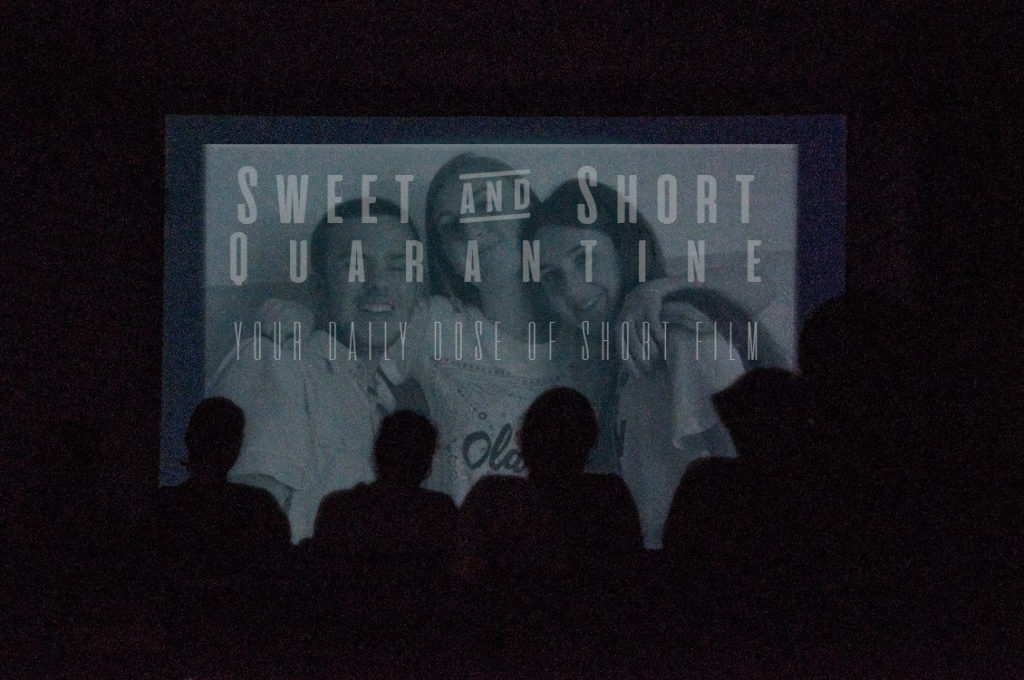 Sweet and Short Quarantine Film Day 21: MY FRIENDS