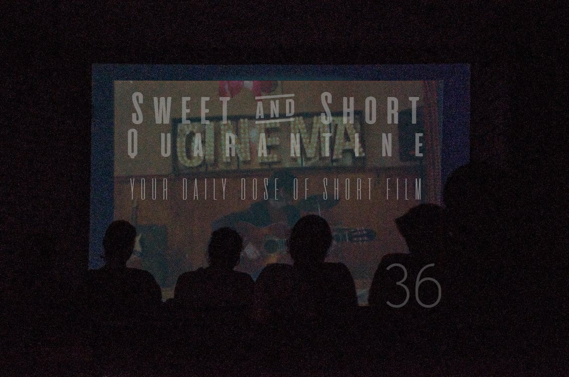 Sweet and Short Quarantine Film Day 36: DAUGHTER