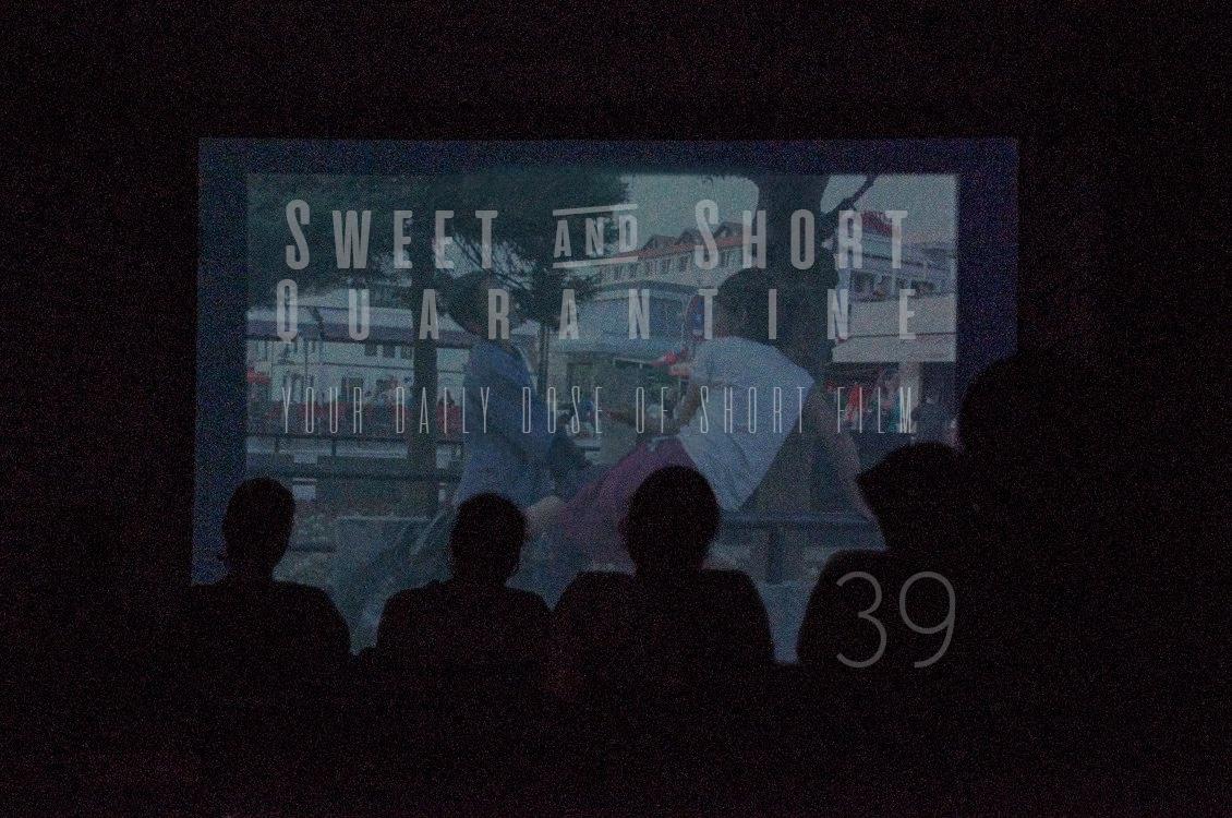 Sweet and Short Quarantine Film Day 39: ERGYS