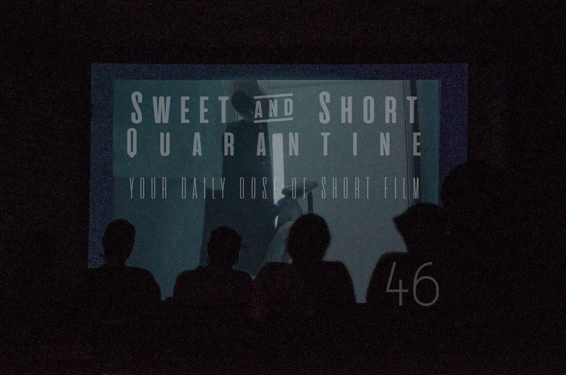 Sweet and Short Quarantine Film Day 46: IT'S NOT ALL ABOUT THE MOVIE