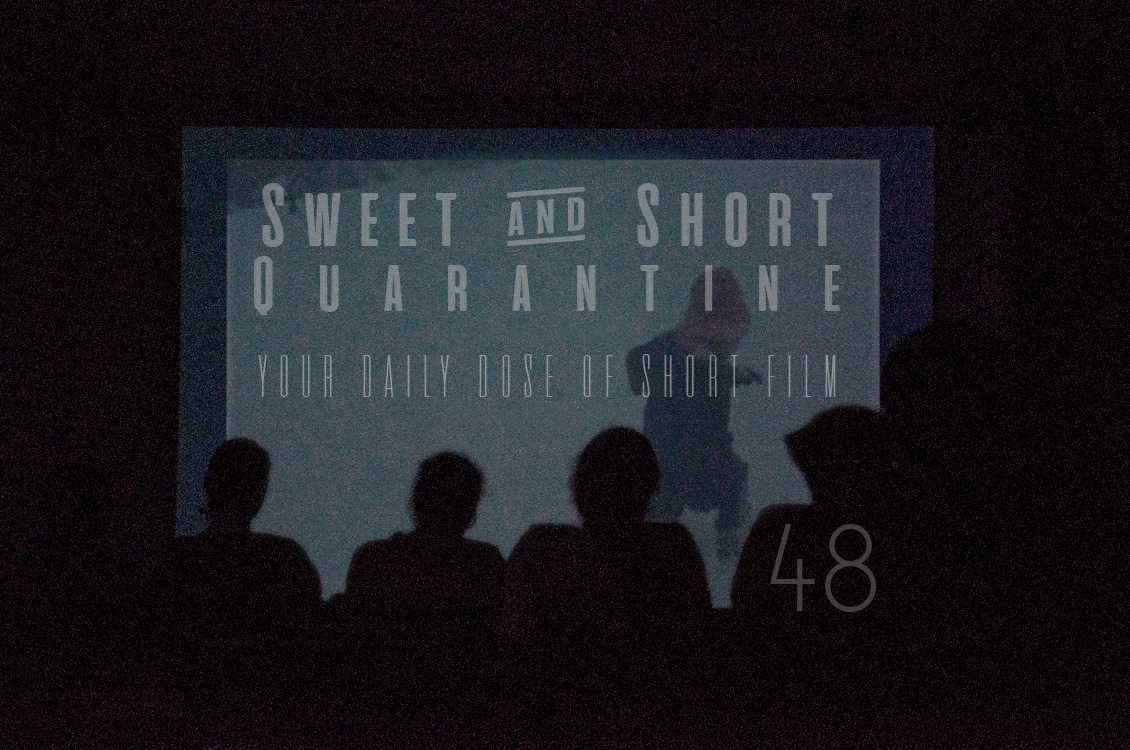 Sweet and Short Quarantine Film Day 48: THIS IS US