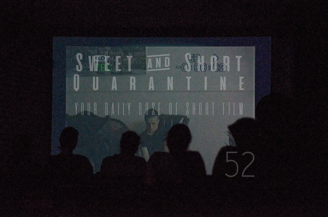 Sweet and Short Quarantine Film Day 52: THE FATHER